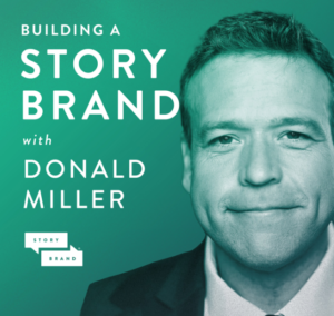 the WanderWeb Tools + Freebies Podcast Recommendation-Building A Story Brand